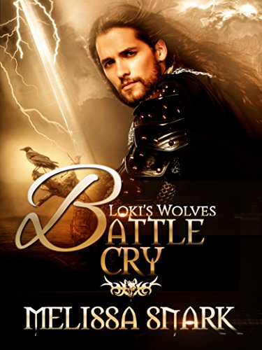 Battle Cry: Book 3 (Loki's Wolves)