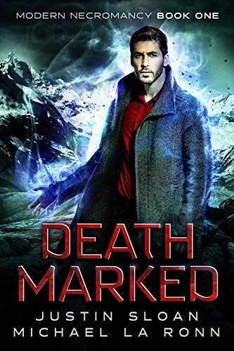 Death Marked: An Urban Fantasy Novel (Modern Necromancy Book 1)