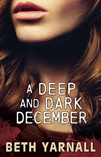 A Deep and Dark December: A Paranormal Romantic Suspense Novel