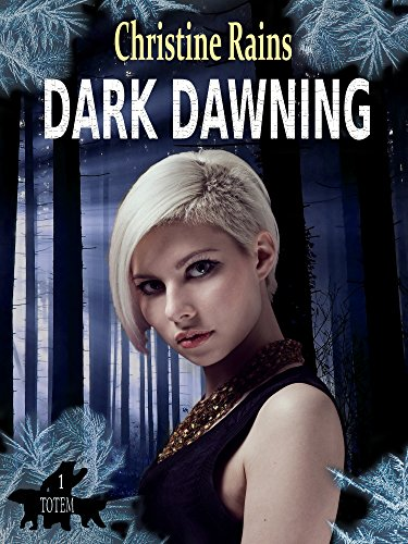 Dark Dawning (Totem Book 1)