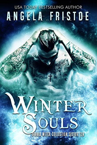 Winter Souls: an Adult Paranormal Witch Romance: Sector 10 (The Othala Witch Collection)