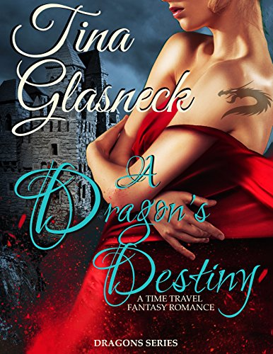 A Dragon's Destiny (Dragons Book 1)